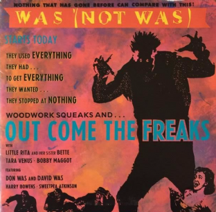 "Was (Not Was) - Out Come The Freaks (7"") (VG-/VG+)"